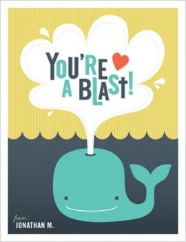You're A Blast! Valentine's Day
