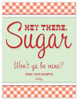 Hey Sugar! Valentine's Day