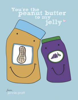 Peanut Butter Jelly Love Valentine's Day