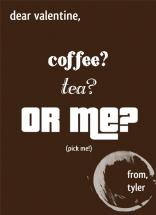 Coffee? Tea? Or Me? by Little Wex Designs