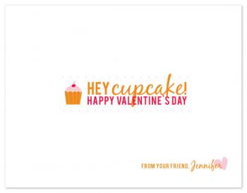 hey cupcake! Valentine's Day