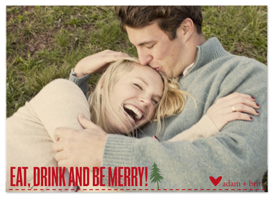 holiday photo cards - Eat, Drink and Be Merry! by Epitome by Renner Design