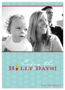 Happy Holly Days Holiday Photo Cards