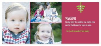 Mistletoe Warning Holiday Photo Cards