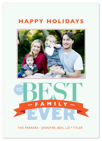 holiday photo cards - Best. Family. Ever by OrangeBeautiful