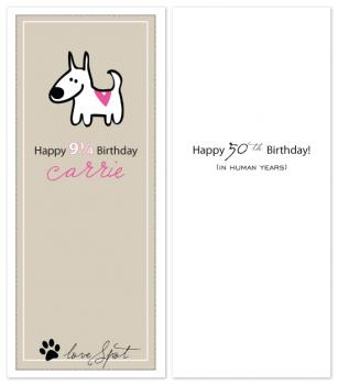 You're Not Old in Dog Years! Birthday Cards