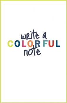 Write a colorful note Journals