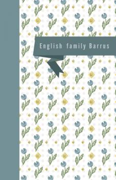 English Family Barrus Journals