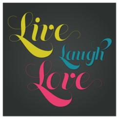 Live Laugh Love  Art Prints