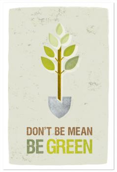 Be Green Art Prints