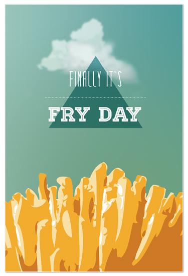 art prints - Finally it`s Fry Day by My Splendid Summer