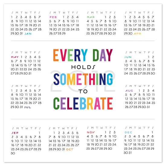art prints - Every Day Holds Something To Celebrate Wall Calendar by Stamped Paper Co.