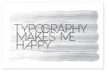Type Makes Me Happy