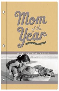 mom of the year Journals