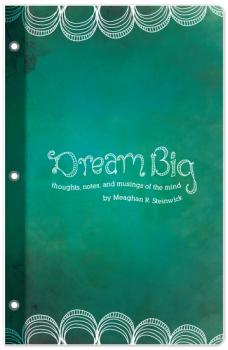 Dream Big Journals