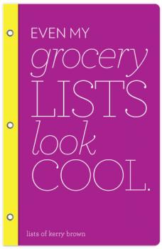 even my grocery lists look cool