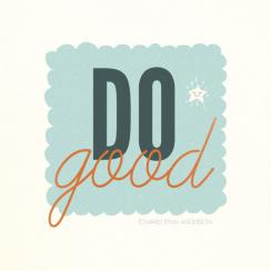 Do Good Art Prints
