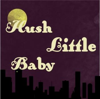 Hush Little Baby  Art Prints