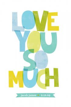 Love You So Much Art Prints