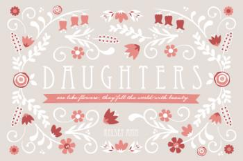 Daughters Bring Beauty Art Prints