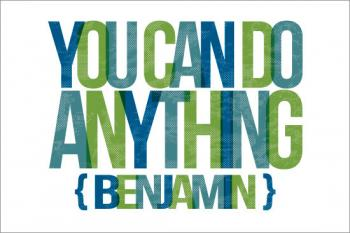 You Can Do Anything Art Prints