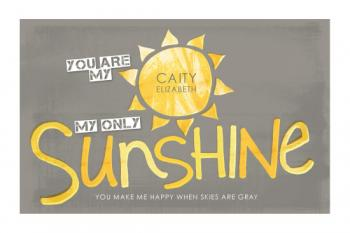My Only Sunshine Art Prints