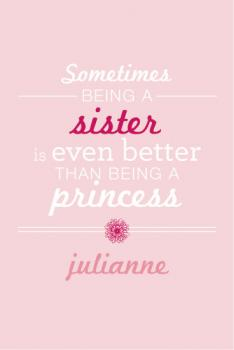 Princess Sister Art Prints
