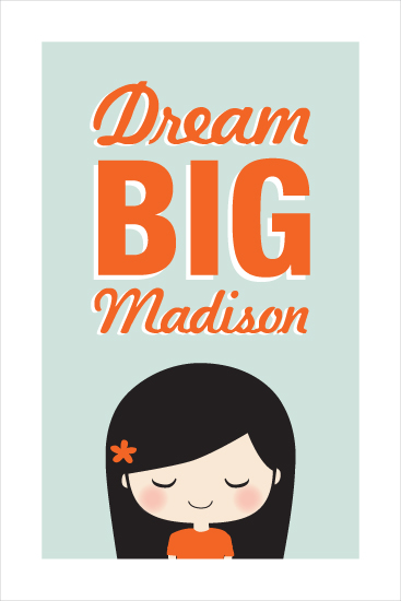 art prints - dream BIG by guess what?
