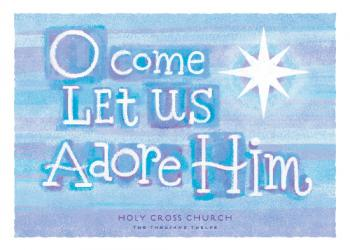 O Come Let Us Adore Him Business Holiday Cards