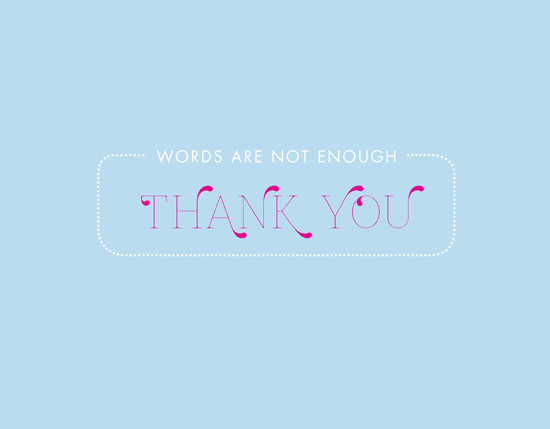 thank you cards - Words Are Not Enough by Ana Gonzalez