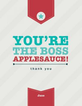 You're The Boss Thank You Cards