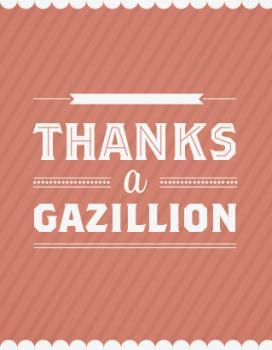 Thanks a Gazillion
