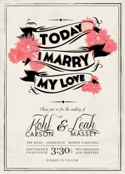 Today I Marry My Love Wedding Invitations