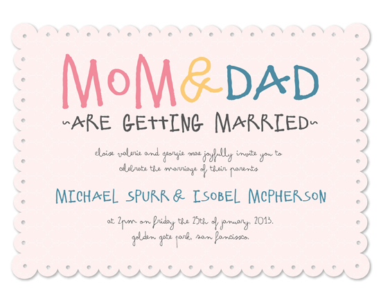 wedding invitations - Mom & Dad are getting Married by Isobel Spurr