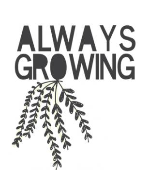 Always Growing Art Prints
