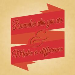 Remember Who You Are Art Prints