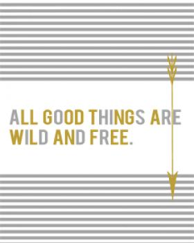 Wild and Free Art Prints