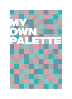 my_own_palette Art Prints