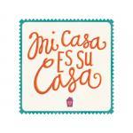 Mi Casa Es Su Casa by Lauren Heffron