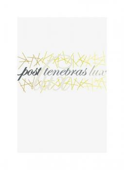 Post Tenebras Lux