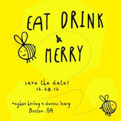 Eat, Drink & Beeeee Merry Save the Date Cards