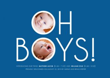Oh Boys! Birth Announcements