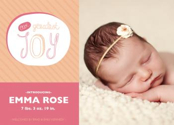Greatest Joy Birth Announcements