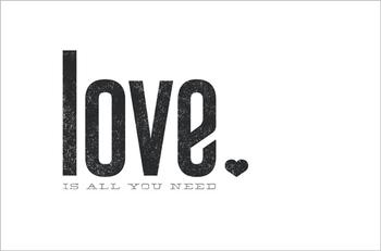 Love is all you need Art Prints