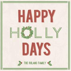 happy holly days Non-Photo Holiday Cards