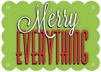 Merry Everything to All