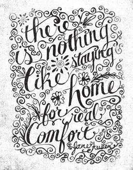 there is nothing like staying home...