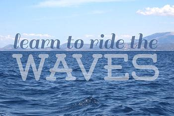 Ride the Waves Art Prints