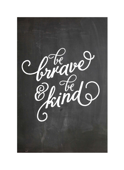 art prints - Kindness and Bravery by chica design
