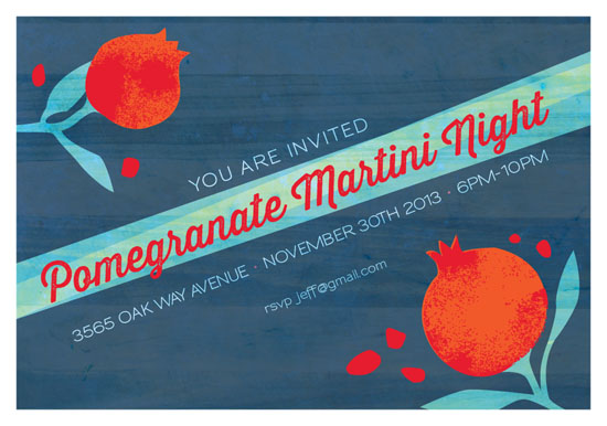 party invitations - Pomagranate Martini by Vanessa Wolfe